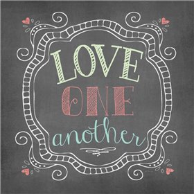 Love One Another - Chalk