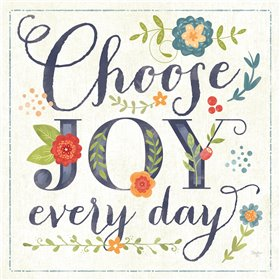Choose Joy Every Day