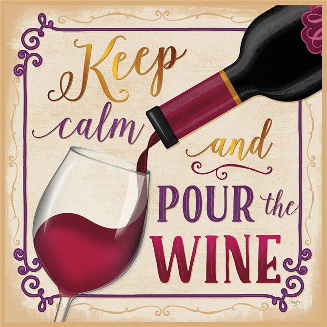 Pour the Wine