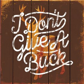 Dont Give A Buck