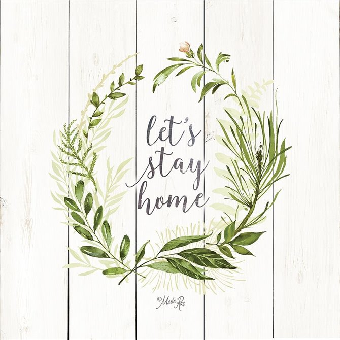 Lets Stay Home Wreath