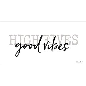 High Fives Good Vibes