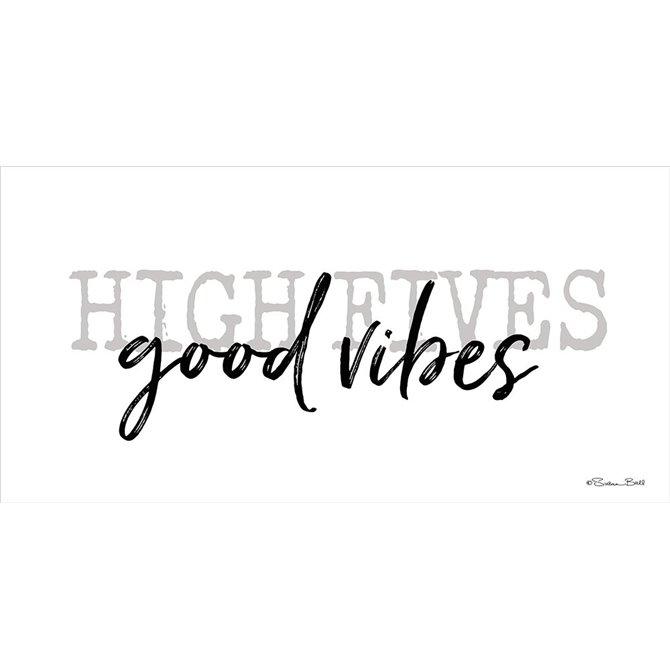 High Fives Good Vibes