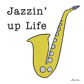 Jazzin Up Life