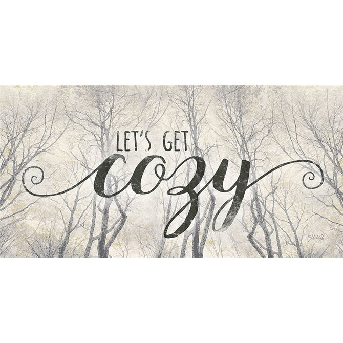 Lets Get Cozy