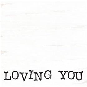 Loving You Is Easy I