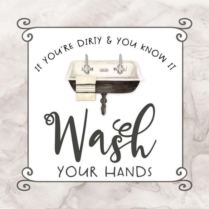 Bath Humor Wash Your   Hands