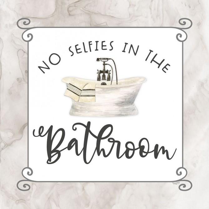 Bath Humor No Selfies