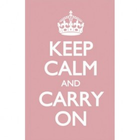 Keep Calm and Carry On Rosa.