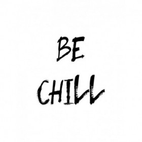 Be Chill
