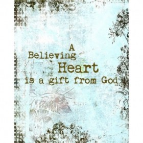 A Believing Heart