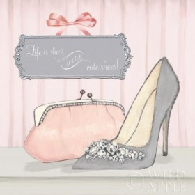 Life is Short Wear Cute Shoes